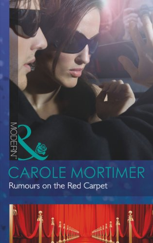 Rumours on the Red Carpet (Scandal in the Spotlight, Book 6) (Modern)