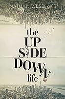 The UpSideDown Life