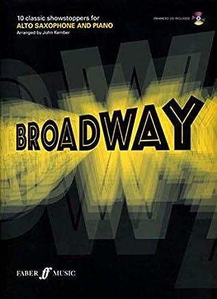[(Play Broadway: Alto Saxophone)] [Author: John Kember] published on (February, 2008)