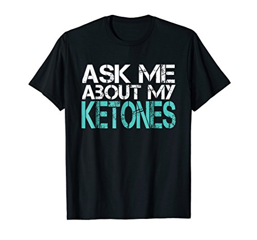 Funny Workout Tshirt Ask Me About Ketones Gym Shirt