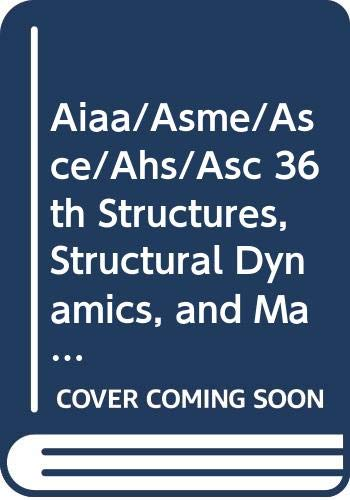 Aiaa/Asme/Asce/Ahs/Asc 36th Structures, Structural Dynamics, and Materials Conference, April, 1995,