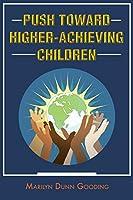 Push Toward Higher-Achieving Children