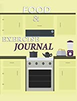 Food and Exercise Journal for Healthy Living - Food Journal for Weight Lose and Health - 90 Day Meal and Activity Tracker - Activity Journal with Daily Food Guide