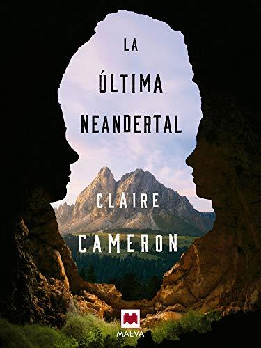La última neandertal (Éxitos literarios)