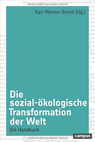 Die sozial-ökologische Transformation der Welt: Ein Handbuch