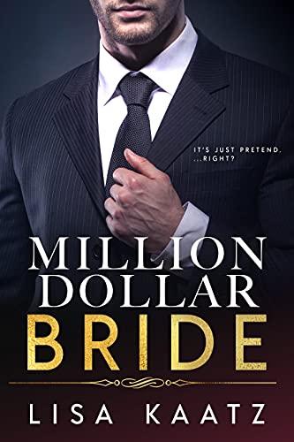 Million Dollar Bride: A Billionaire Alpha Romance