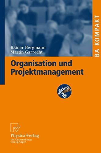 Organisation Und Projektmanagement (Ba Kompakt) (German Edition)