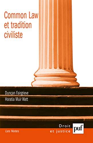 Common Law et tradition civiliste : convergence ou concurrence ?