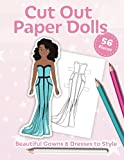 Cut Out Paper Dolls: Beautiful Gowns & Dresses to Style - 56 Pieces Colouring Book