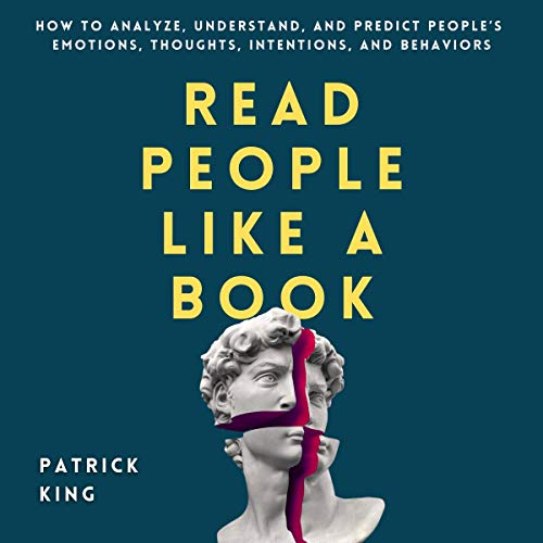 Read People like a Book: How to Analyze, Understand, and Predict People's Emotions, Thoughts, Intentions, and Behaviors cover art