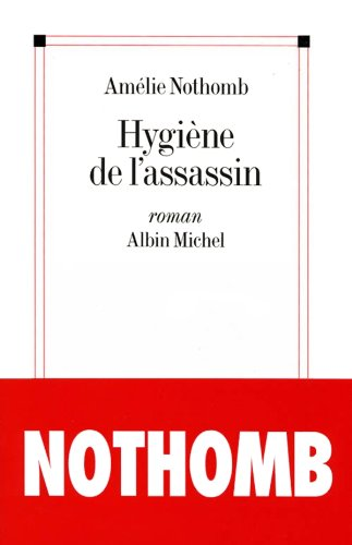 Hygiène de l'assassin (French Edition)