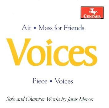 Mercer, J.: Mass for Friends / Air / Piece / Voices