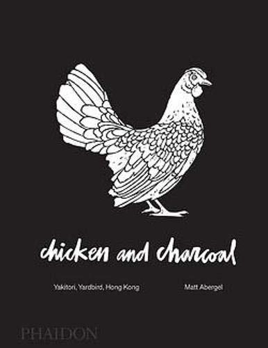 Chicken and Charcoal: Yakitori, Yardbird, Hong Kong (FOOD-COOK)