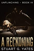 A Reckoning: Large Print Edition