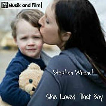 She Loved That Boy