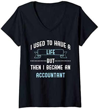Womens Funny CPA Accountant Tax Refund Taxes Season Gift V Neck T Shirt product image