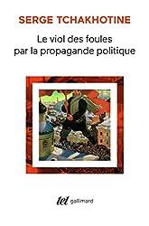 livre Le Viol des foules par la propagande politique