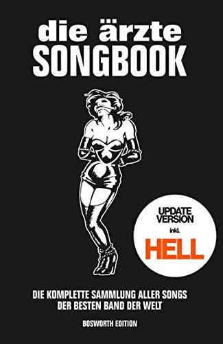 die ärzte: Songbook für Gitarre - Update-Version inkl. HELL: Die komplette Sammlung aller Songs der besten Band der Welt