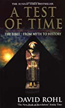 A Test of Time: The Bible From Myth to History