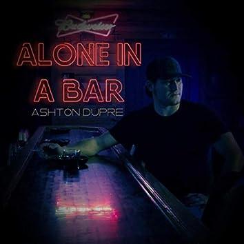 Alone in a Bar