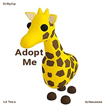 Adopt Me (feat. Lil Toca & DJ Nstrumental)