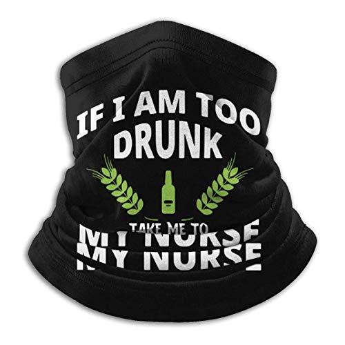 Lsjuee Si estoy demasiado borracho Llévame con mi enfermera 2 Bandanas unisex Bufanda Diadema Pasamontañas A prueba de viento A prueba de polvo Sombreros Polainas para el cuello Motocicleta Senderis
