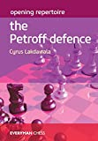 Opening Repertoire The Petroff Defence: The Petroff Defence-Lakdawala, Cyrus
