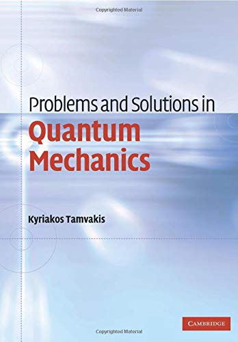 Download Problems And Solutions In Quantum Mechanics 