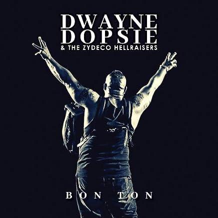 Dwayne Dopsie - Bon Ton (2019) LEAK ALBUM