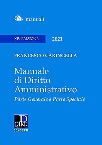 Manuale di diritto amministrativo. Parte generale e parte speciale. Ediz maior