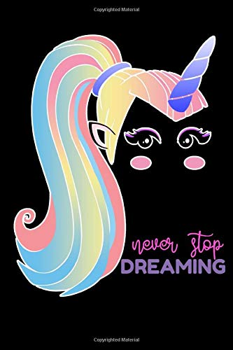 Never Stop Dreaming: Unicorn Black Notebook Matte Finish Wide Ruled Line Paper (6 x 9 in Rainbow Color Notebook for Girls) School Writing Journal Lined, Diary, Cute Notebook for Kids