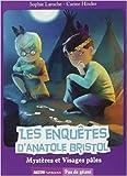 Les enquêtes d'Anatole Bristol Tome 2 - Mystères et Visages pâles (Coll. Pas de géant) de Sophie Laroche,Carine Hinder (Illustrations) ( 15 mai 2013 ) - Auzou (15 mai 2013) - 15/05/2013