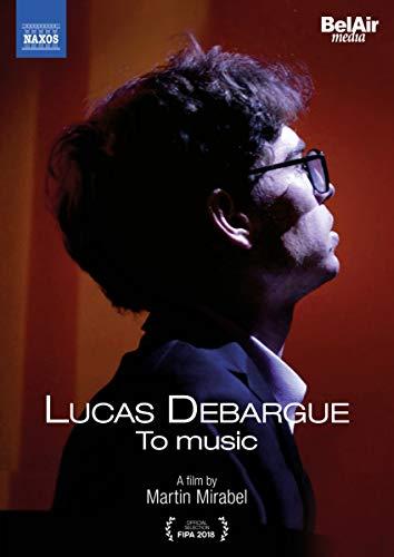 Lucas DEBARGUE - To Music