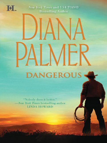 Dangerous (Long, Tall Texans Book 39)