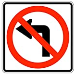No Left Turn (Symbol) Traffic Sign 24 inch x 24 inch 3M High Intensity MUTCD R3-2