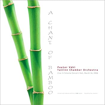A Chant of Bamboo (Live)