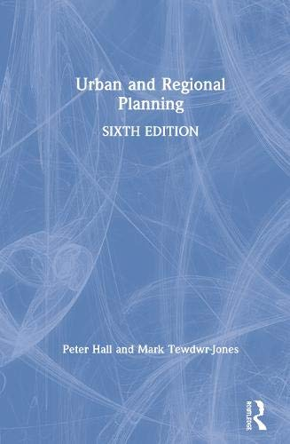 Compare Textbook Prices for Urban and Regional Planning 6 Edition ISBN 9780815365273 by Hall, Peter,Hall, Peter,Tewdwr-Jones, Mark