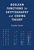 Boolean Functions for Cryptography and Coding Theory Front Cover