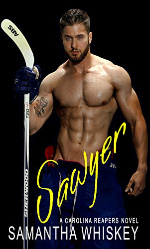 Sawyer (Carolina Reapers Book 2)