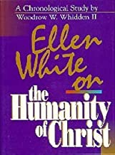 Ellen White on the Humanity of Christ