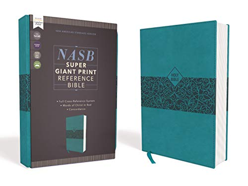 Compare Textbook Prices for NASB, Super Giant Print Reference Bible, Leathersoft, Teal, Red Letter, 1995 Text, Comfort Print Large type / Large print Edition ISBN 0025986454968 by Zondervan