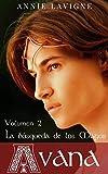 La búsqueda de los Magos (Avana, volumen 2)