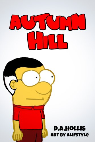 Autumn Hill (What Are These Aging Baby Boomers Up To Now? Book 1)