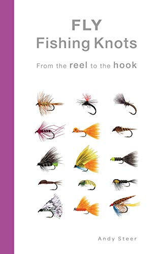 Fly Fishing Knots - From the reel to the hook (English Edition)