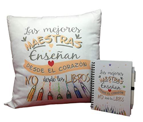 Pack COJIN Y LIBRETA con Frase : Las Mejores MAESTRAS ENSEÑAN Desde EL Corazon NO Desde LOS Libros