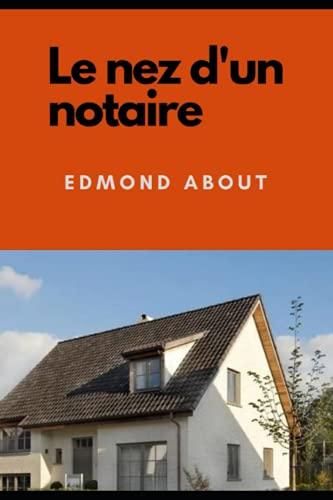 Le Nez d'un Notaire (Annotated)