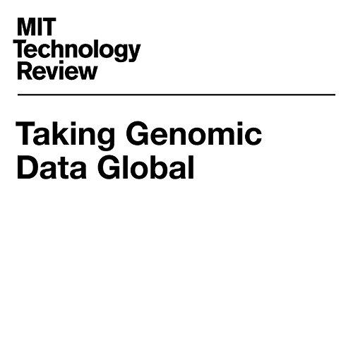 Taking Genomic Data Global audiobook cover art