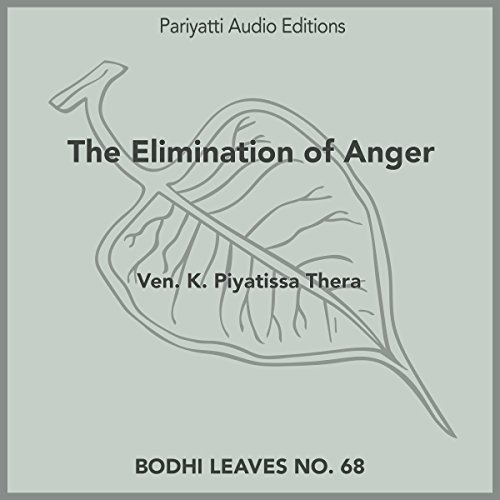 The Elimination of Anger: With Two Stories From Buddhist Texts audiobook cover art