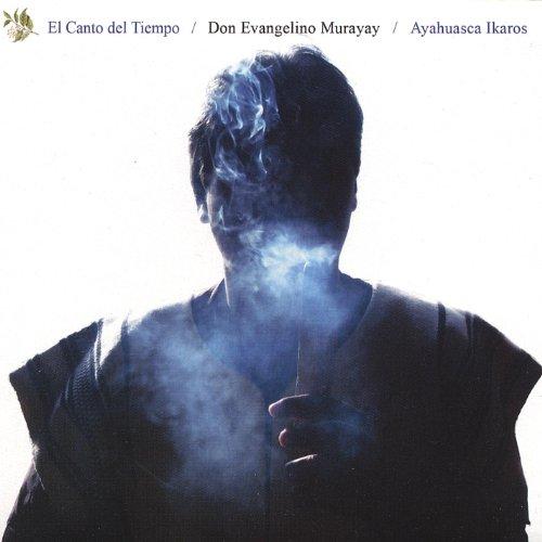 El Canto Del Tiempo/Ayahuasca Ikaros