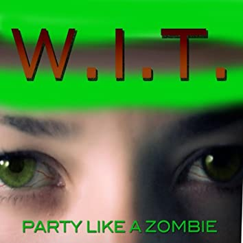 Party Like a Zombie